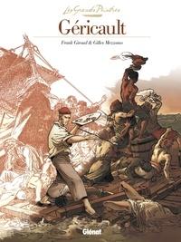 Frank Giroud - Les Grands Peintres - Théodore Géricault - Le Radeau de la Méduse.
