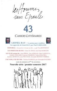 Les Hse - Les Hommes sans Épaules n°43 : Lionel RAY ou le poème pour condition.