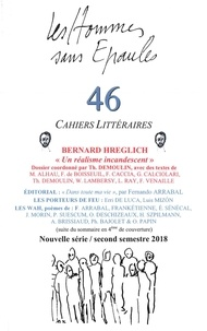 Les Hse - Les Hommes sans Epaules n°46, Dossier: BERNARD HREGLICH, un réalisme incandescent.