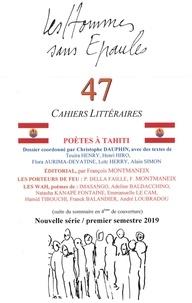 Les Hse - Les Hommes sans Épaules n°47, Dossier Poètes à TAHITI.