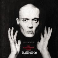 Les Hurlements d'Léo et Yannick Delneste - Histoires - Les Hurlements d'Léo chantent Mano Solo. 1 CD audio