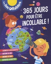 Les Incollables - 365 jours pour être incollable !.