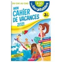 Les Incollables - Mon cahier de vacances Les incollables du CM1 au CM2.