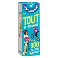 Les Incollables - Tout le programme 6e - 900 questions réponses.
