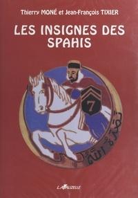 Thierry Moné - Les insignes des spahis.