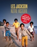Les Jackson et Fred Bronson - Les Jackson - Notre histoire.