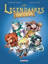 Livres téléchargeables sur Amazon Les Légendaires - Parodia T01  - Héros en délire ! PDB MOBI RTF