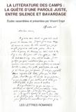 Vincent Engel et Thomas Gergely - Les Lettres Romanes N° spécial hors séri : La litterature des camps : la quête d'une parole juste, entre silence et bavardage.
