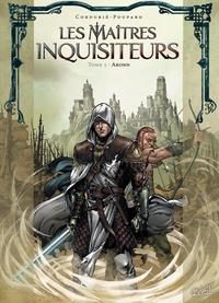 Sylvain Cordurié - Les Maîtres inquisiteurs T05 - Aronn.
