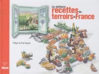 Paul Bocuse - Les meilleures recettes des terroirs de France.