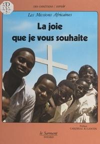 Les Missions Africaines et Jean-Claude Didelot - La joie que je vous souhaite.