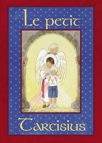 Les moines de Fontgombault et Joëlle d' Abbadie - Le petit Tarcisius.