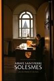 Les moines de Solesmes et Arnaud Finistre - Abbaye Saint-Pierre Solesmes - Lieu de prière et de paix.