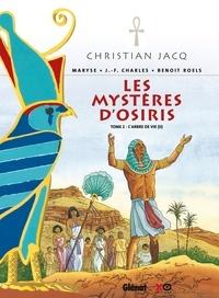 Jean-François Charles - Les Mystères d'Osiris - Tome 02 - L'arbre de vie (II).