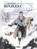Philippe Richelle - Les Mystères de la 4e République - Tome 04 - La Main Rouge.