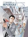 Philippe Richelle - Les Mystères de la 4e République - Tome 05 - Opération Résurrection.