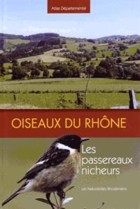 Les Naturalistes Rhodaniens - Oiseaux du Rhône - Les passereaux nicheurs.