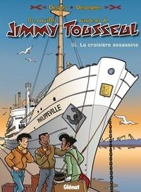 Benoît Despas - Les Nouvelles Aventures de Jimmy Tousseul - Tome 03 - La croisière assassine.