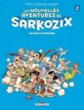 Nicolas Pothier - Les nouvelles aventures de Sarkozix T02 - Instincts primaires.