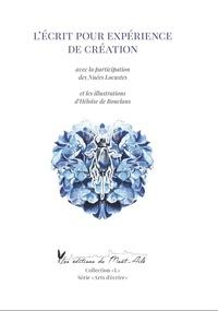 Les Nuées locustes - L'écrit pour expérience de création.