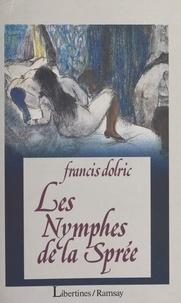 Les Nymphes de la Sprée.