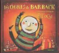 Les Ogres de Barback et  GG - La pittoresque histoire de Pitt Ocha. 1 CD audio