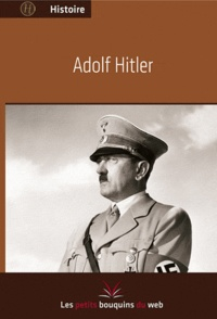 Les petits bouquins du web - Adolf Hitler.