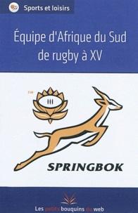 Les petits bouquins du web - Equipe d'Afrique du sud de rugby à XV.