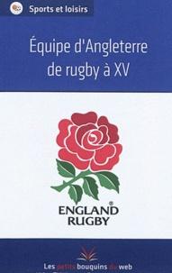 Les petits bouquins du web - Equipe d'Angleterre de rugby à XV.
