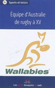 Les petits bouquins du web - Equipe d'Australie de rugby à XV.