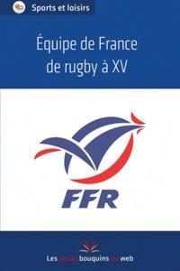 Les petits bouquins du web - Equipe de France de rugby à XV - FFR.