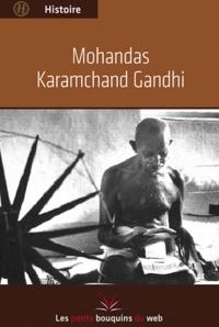 Les petits bouquins du web - Mohandas Karamchand Gandhi.