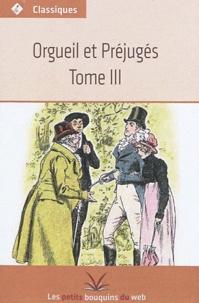Les petits bouquins du web - Orgueil et préjugés Tome 3 : .