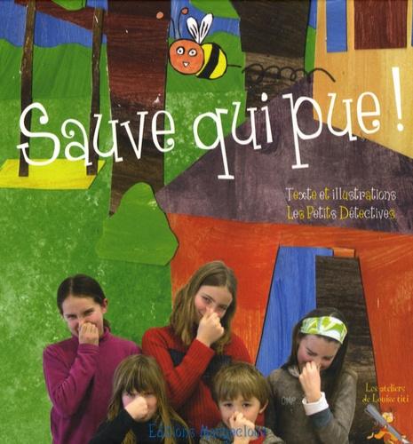 Les Petits Détectives et Nathalie Delaunay - Sauve qui pue !.
