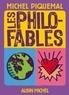 Les Philo-fables.