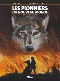 Jean-François Charles - Les Pionniers du nouveau monde - Tome 20 - Nuit de loups.