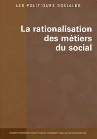 Margarita Sanchez-Mazas et Françoise Tschopp - Les politiques sociales N° 1 & 2/2010 : La rationalisation des métiers du social.