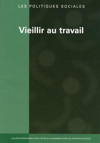 Nathalie Burnay - Les politiques sociales N° 3 & 4/2008 : Vieillir au travail.