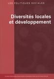Altay Manço et Claudio Bolzman - Les politiques sociales N° 3 & 4/2009 : Diversités locales et développement.