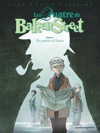 Jean-Blaise Djian - Les Quatre de Baker Street - Tome 04 - Les Orphelins de Londres.