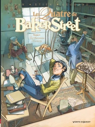 Les Quatre de Baker Street - Tome 05. La Succession Moriarty