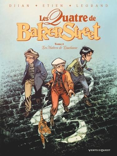 Les Quatre de Baker Street - Tome 08. Les Maîtres de Limehouse