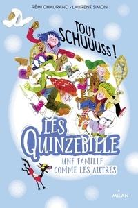 Téléchargez le livre électronique à partir de google books en ligne Les Quinzebille, Tome 03  - Tout schuuuss! par