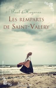 Les remparts de Saint-Valery.