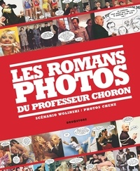 Georges Wolinski - Les romans photos du professeur Choron.
