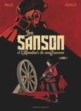 Patrick Mallet - Les Sanson et l'amateur de souffrances - Livre 1.