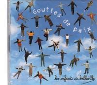 Les enfants de Belleville - Gouttes de paix. 1 CD audio