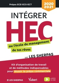 Les Sherpas et Etienne Porche - Intégrer HEC ou l'école de management de tes rêves avec Les Sherpas - Classes prépas commerciales  ECE - ECS - ECT.