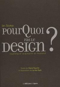 Les Sismo - Pourquoi pas le design ? - Inventaire ordinaire et inventif.