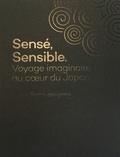 Les Sismo - Sensé, sensible - Voyage imaginaire au coeur du Japon.